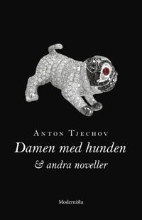 Damen med hunden och andra noveller - Anton Tjechov | Laserbodysculptingpittsburgh.com