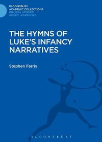 The Hymns of Luke's Infancy Narratives