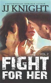 Fight for Her #2: Mma New Adult Romantic Suspense