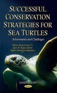 Successful Conservation Strategies for Sea Turtles