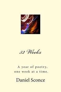 52 Weeks: A Year of Poetry, One Week at a Time.
