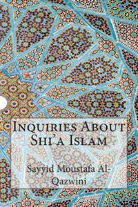 Inquiries about Shi'a Islam