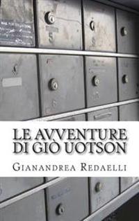 Le Avventure Di Gio Uotson