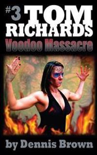 Voodoo Massacre