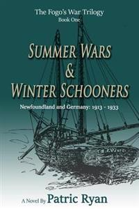 The Fogo's War Trilogy: Summer Wars & Winter Schooners