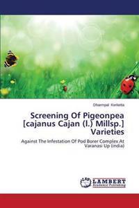 Screening of Pigeonpea [Cajanus Cajan (L.) Millsp.] Varieties