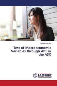 Test of Macroeconomic Variables Through Apt in the Asx