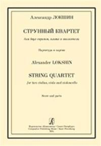 Strunnyj kvartet dlja dvukh skripok, alta i violoncheli. Partitura i partii