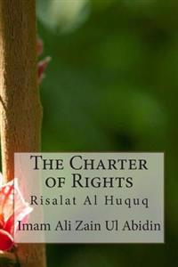 The Charter of Rights: Risalat Al Huquq