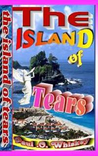 The Island of Tears: The Mysteries of What Happened