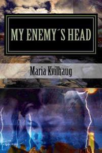 My Enemys Head: Life of the Oseberg Priestess