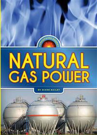 Harnessing Energy: Natural Gas Power