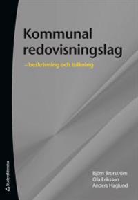 Kommunal redovisningslag :  beskrivning och tolkning