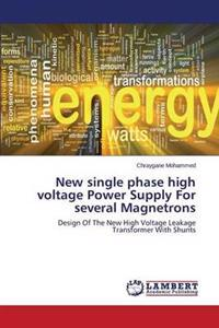New Single Phase High Voltage Power Supply for Several Magnetrons