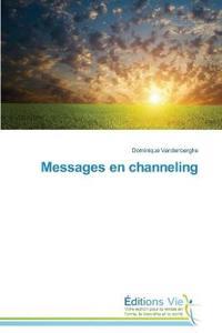 Messages En Channeling
