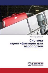 Sistema Identifikatsii Dlya Aeroportov