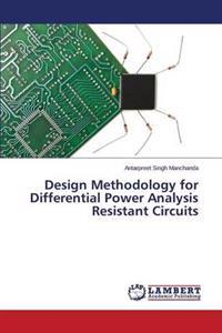Design Methodology for Differential Power Analysis Resistant Circuits