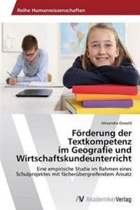 Forderung Der Textkompetenz Im Geografie Und Wirtschaftskundeunterricht