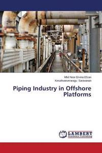 Piping Industry in Offshore Platforms