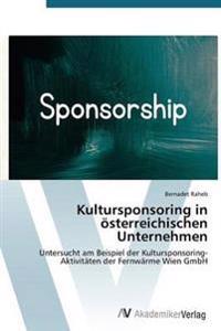 Kultursponsoring in Osterreichischen Unternehmen