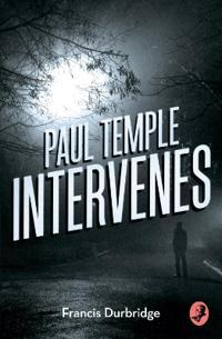 Paul temple intervenes