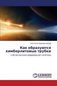 Kak Obrazuyutsya Kimberlitovye Trubki