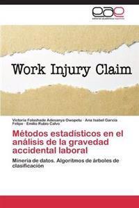 Metodos Estadisticos En El Analisis de La Gravedad Accidental Laboral