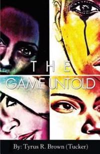 The Game Untold