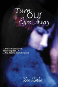 Turn Our Eyes Away