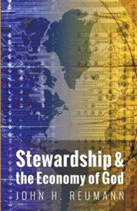 Stewardship and the Economy of God