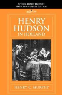 Henry Hudson in Holland