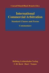 International Commercial Arbitration: Standard Clauses and Forms, Commentary