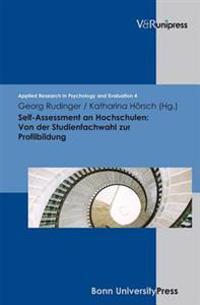 Self-Assessment an Hochschulen: Von Der Studienfachwahl Zur Profilbildung