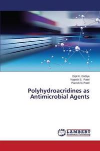 Polyhydroacridines as Antimicrobial Agents