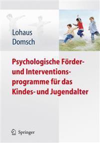 Psychologische F rder- Und Interventionsprogramme F r Das Kindes- Und Jugendalter