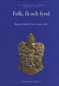 Folk, fä och fynd - Birgitta Hårdh, Lars Larsson pdf epub