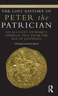 The Lost History of Peter the Patrician