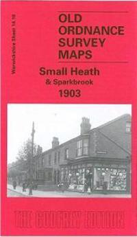 Small Heath and Sparkbrook 1903