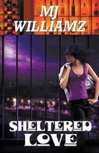 Sheltered Love
