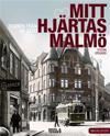 Mitt hjärtas Malmö