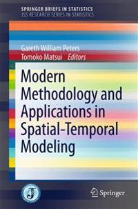 Modern Methodology and Applications in Spatial-Temporal Modeling