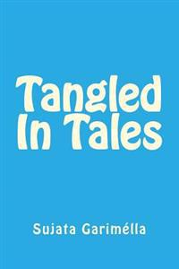 Tangled in Tales