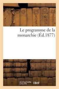 Le Programme de la Monarchie