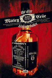 Mötley Crüe, The Dirt - Törkytehdas