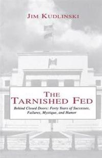 The Tarnished Fed