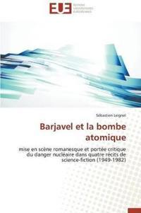 Barjavel Et La Bombe Atomique