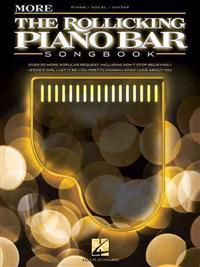 More the Rollicking Piano Bar Songbook