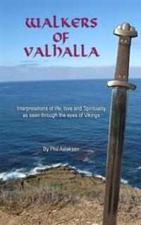 Walkers of Valhalla, Poems of Spirituality