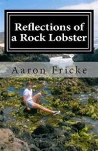 Reflections of a Rock Lobster: A Story about Growing Up Gay