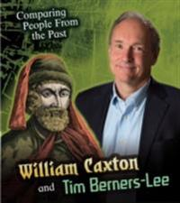 William Caxton and Tim Berners-Lee